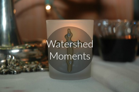 Watershed Moments of Our Lives