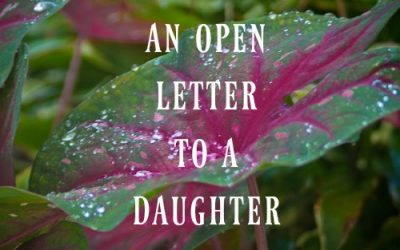 An Open Letter from One Estranged Mother to Her Daughter (Or Any Daughter Who Wonders if She's Loved)