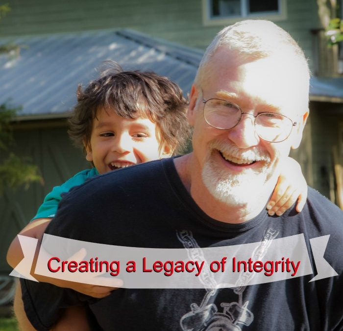 Creating A Legacy of Integrity